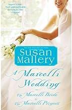 A Marcelli Wedding: The Marcelli Bride & the Marcelli Princess (Paperback) - Common