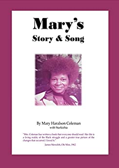 Mary's Story & Song by [Mary Haralson Coleman, Starkishia]