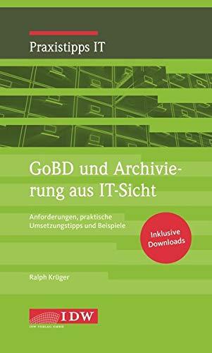 Kling, GoBD: Anforderungen, praktische Umsetzungstipps und Beispiele