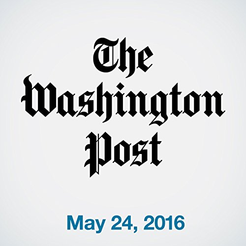 Top Stories Daily from The Washington Post, May 24, 2016 copertina