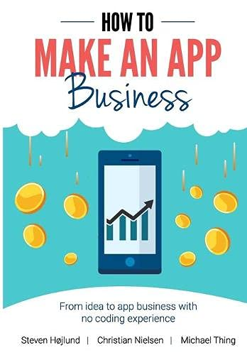 How to Make an App Business: From Idea to App Business with No Coding Experience
