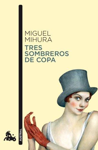 Tres sombreros de copa (Contemporánea)