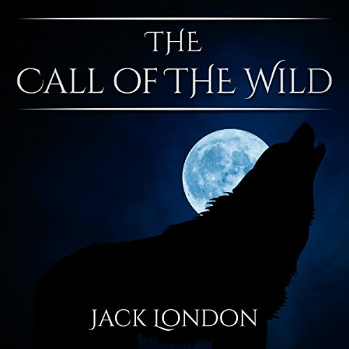 The Call of the Wild                   By:                                                                                                                                 Jack London                               Narrated by:                                                                                                                                 Joseph Kent                      Length: 2 hrs and 54 mins     Not rated yet     Overall 0.0