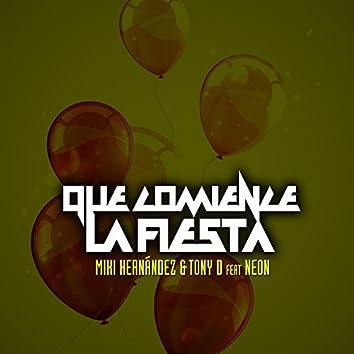 Que Comience la Fiesta (feat. Neon)
