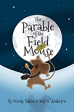 The Parable of the Field Mouse