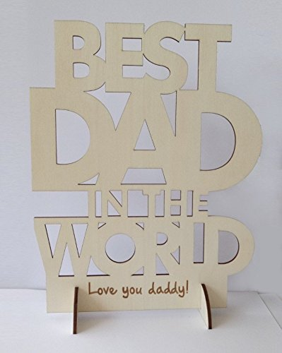 BEST DAD IN THE WORLD - Laser Engraved Wooden Stand-Plaque (Natural Wood Color)