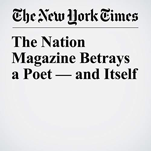 The Nation Magazine Betrays a Poet — and Itself copertina