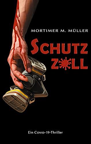Schutzzoll: Ein Covid-19-Thriller