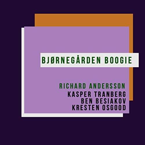 Richard Andersson feat. Kasper Tranberg, Ben Besiakov & Kresten Osgood