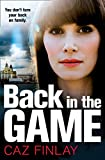 Back in the Game: A gripping and gritty gangland crime thriller set in Liverpool (Bad Blood, Book 2)