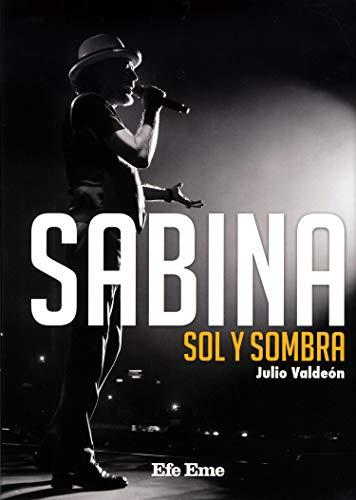 Sabina. Sol y sombra (Biblioteca Efe Eme)