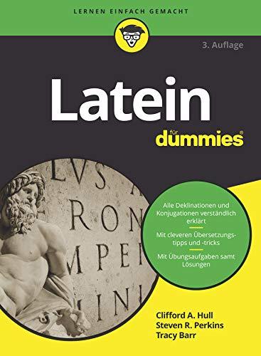 Latein für Dummies (FÜr Dummies)