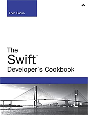 The Swift Developer's Cookbook (includes Content Update Program) (Developer's Library)
