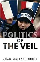 The Politics of the Veil (The Public Square)
