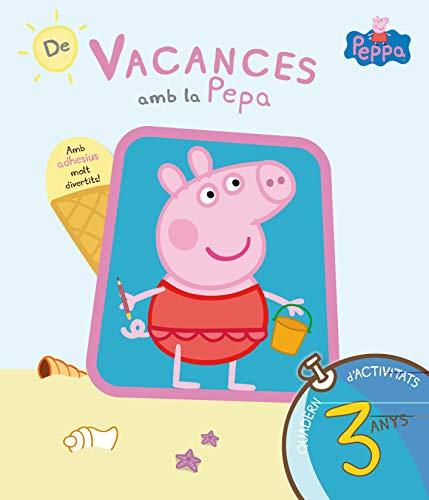 De vacances amb la Pepa (La Porqueta Pepa. Quadern d'activitats 3 ANYS): (Amb enganxines)