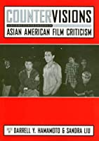 Countervisions: Asian-American Film Criticism (Asian American History and Culture)