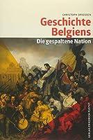 Geschichte Belgiens: Die gespaltene Nation