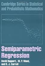 By David Ruppert - Semiparametric Regression