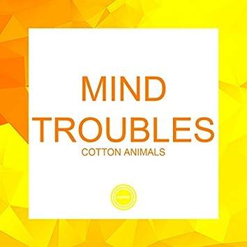 Mind Troubles