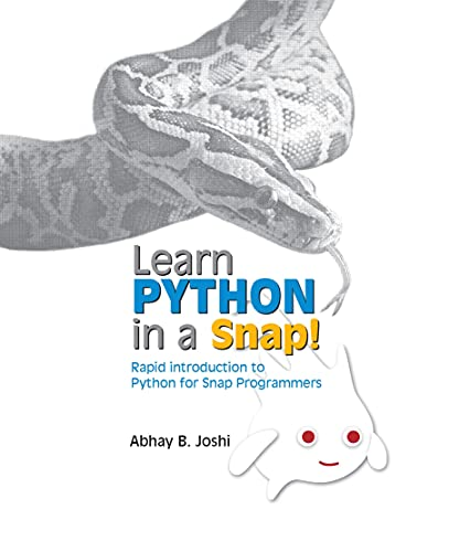 Learn Python in a Snap!: Rapid introduction to Python for Snap! Programmers Front Cover