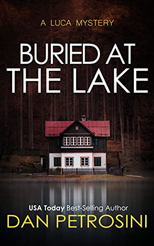 Buried at the Lake: A Luca Mystery