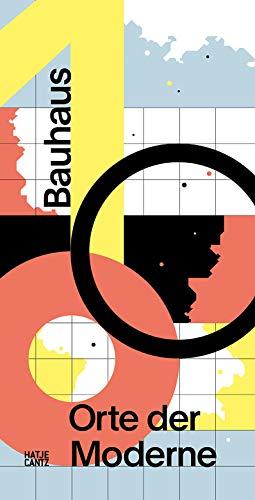 Bauhaus 100: Orte der Moderne (Architektur)
