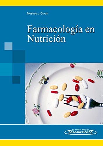 Farmacologia en nutricion (incluye version digital) (Incluye acceso e-book)