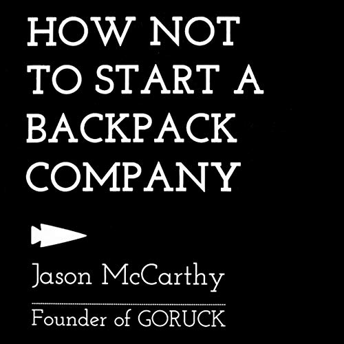 『How Not to Start a Backpack Company』のカバーアート