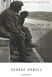 Books Set in Yorkshire: The Road to Wigan Pier by George Orwell. yorkshire books, yorkshire novels, yorkshire literature, yorkshire fiction, yorkshire authors, best books set in yorkshire, popular books set in yorkshire, books about yorkshire, yorkshire reading challenge, yorkshire reading list, york books, leeds books, bradford books, yorkshire packing list, yorkshire travel, yorkshire history, yorkshire travel books, yorkshire books to read, books to read before going to yorkshire, novels set in yorkshire, books to read about yorkshire