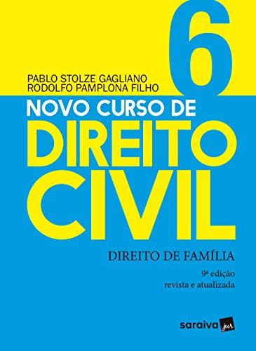 Novo Curso de Direito Civil - Direito de Família - v. 6