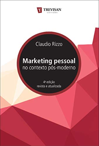 Marketing Pessoal no Contexto Pós-moderno