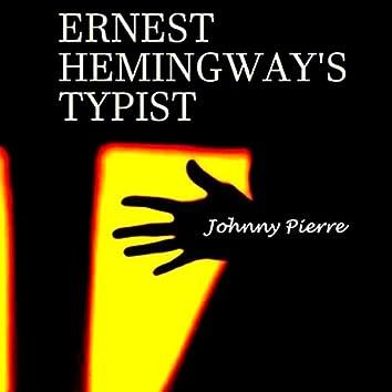 Ernest Hemingway's Typist