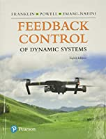 Feedback Control of Dynamic Systems (What's New in Engineering)
