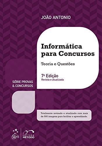 Série Provas & Concursos: Informática para Concursos - Teoria e Questões