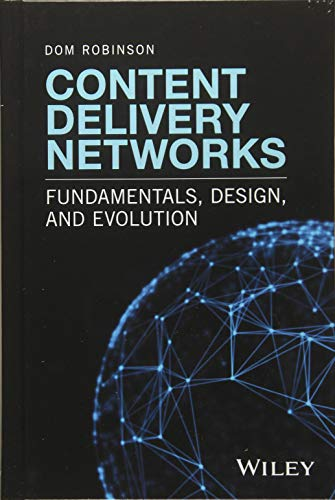 Content Delivery Networks: Fundamentals, Design, and Evolution