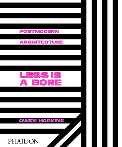 Postmodern architecture. Less is a bore