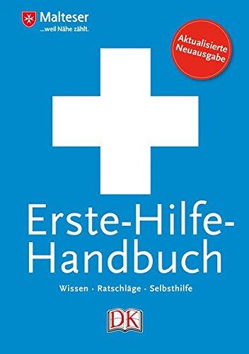 Erste-Hilfe-Handbuch: Wissen - Ratschläge - Selbsthilfe