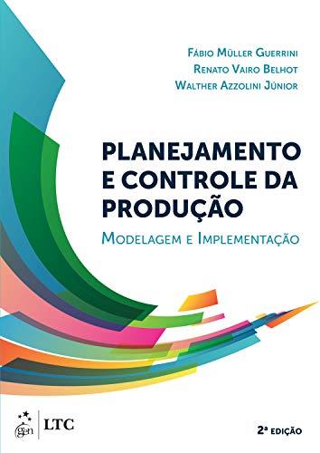 Planejamento e Controle da Produção: Modelagem e Implementação