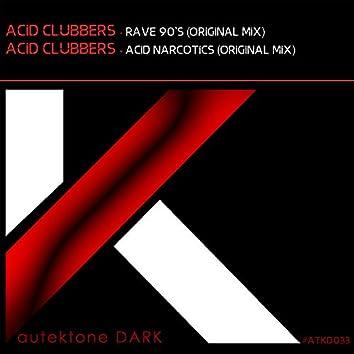 Rave 90's / Acid Narcotics