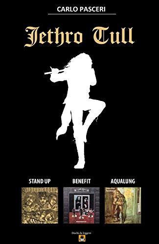 Jethro Tull - Stand Up, Benefit, Aqualung (Dischi da leggere) (Italian Edition)