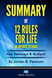 summary of 12 rules for life - an antidote to chaos: by dr. jordan peterson