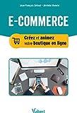 E-commerce - Créer et animer sa boutique en ligne