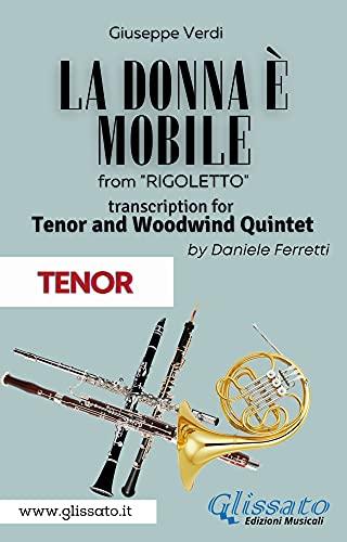 (Tenor) La donna è mobile - Tenor & Woodwind Quintet: Rigoletto - Act 3 (Italian Edition)
