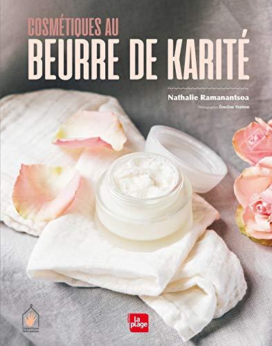 Cosmétique au beurre de karité