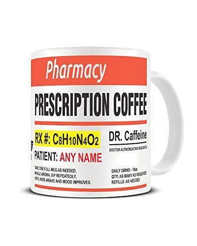 Personalised Coffee Prescription Ceramic Mug - Customise with Any Name - Funny Medicine Coffee Cup - Novelty Tea Mug