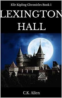 Lexington Hall by [C.K. Allen]