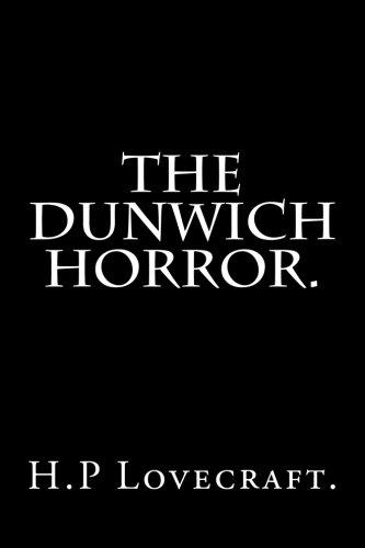 The Dunwich Horror.