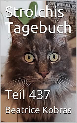 Strolchis Tagebuch: Teil 437
