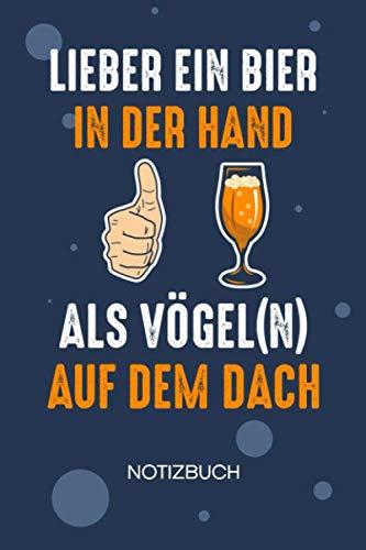 NOTIZBUCH A5 Blanko: Biertrinker SKIZZENBUCH - 120 Seiten für Notizen Skizzen Zeichnungen - Bierglas Notizheft Sauf Spruch - Saufen Geschenk für Biertrinker Bierliebhaber Säufer