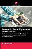 Inovação Tecnológica em Horticultura
